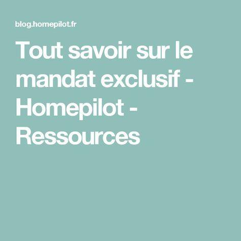 Tout savoir sur le mandat exclusif - Homepilot - Ressources