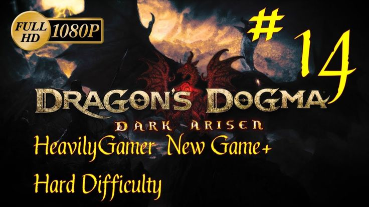 Dragon's Dogma Dark Arisen NG+ Hard Difficulty (PC) Part 14: Honor and T...