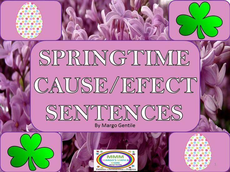 """Practice with cause and effect sentences! All spring-themed with St. Patrick's Day, Easter, and seasonal topics. Identify the cause, identify the effect, supply a cause, supply an effect, and create original cause and effect sentences (with visual cues). A great way to put a little springtime """"lift"""" into your language arts!"""