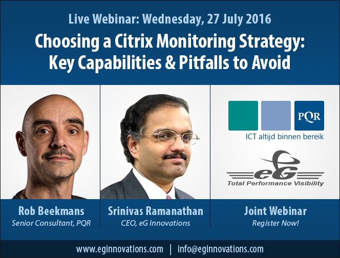 Live Webinar: Choosing a Citrix Monitoring Strategy: Key Capabilities & Pitfalls to Avoid, Wednesday, 27 July 2016