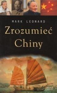 """Mark Leonard """"Zrozumieć Chiny"""", wyd. Media Lazar, 2009 (PL)"""
