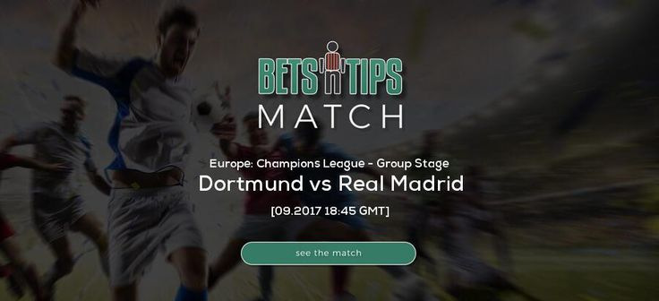 Dortmund vs Real Madrid  26.09.2017 | Free betting tips, soccer bets, free soccer tips, h2h, daily football tips, standings, live score, fixtures, highlights