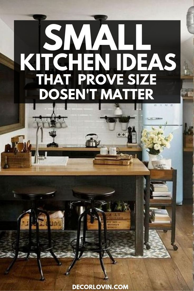 10 Small Kitchen Ideas That Prove Size Doesn T Always Matter In 2020 Small Kitchen Kitchen Inspirations Kitchen Design