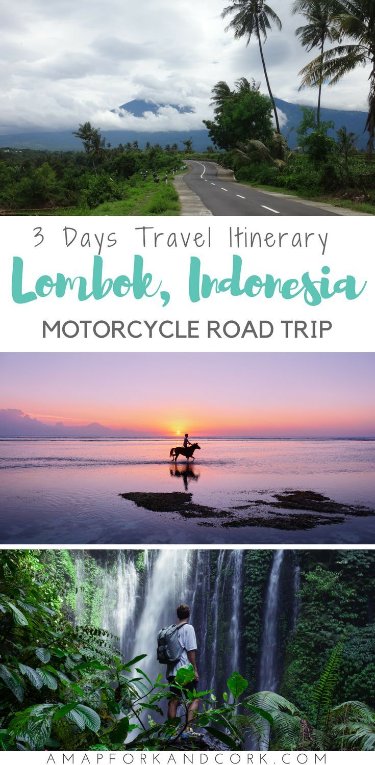 Lombok Itinerary A 3 Day Motorcycle Road Trip Travel