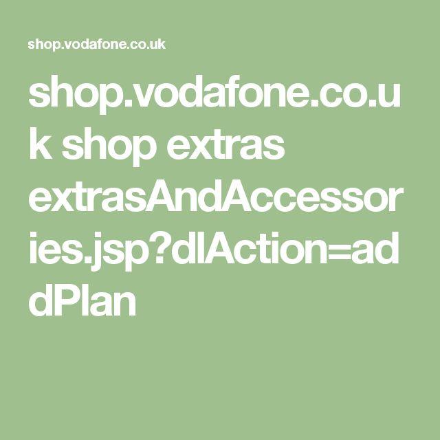 Shop Vodafone Co Uk Shop Extras Extrasandaccessories Jsp Dlaction