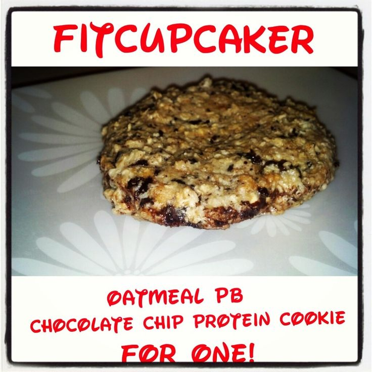 Oatmeal PB Chocolate Chip Protein Cookie For One! | Desserts ...