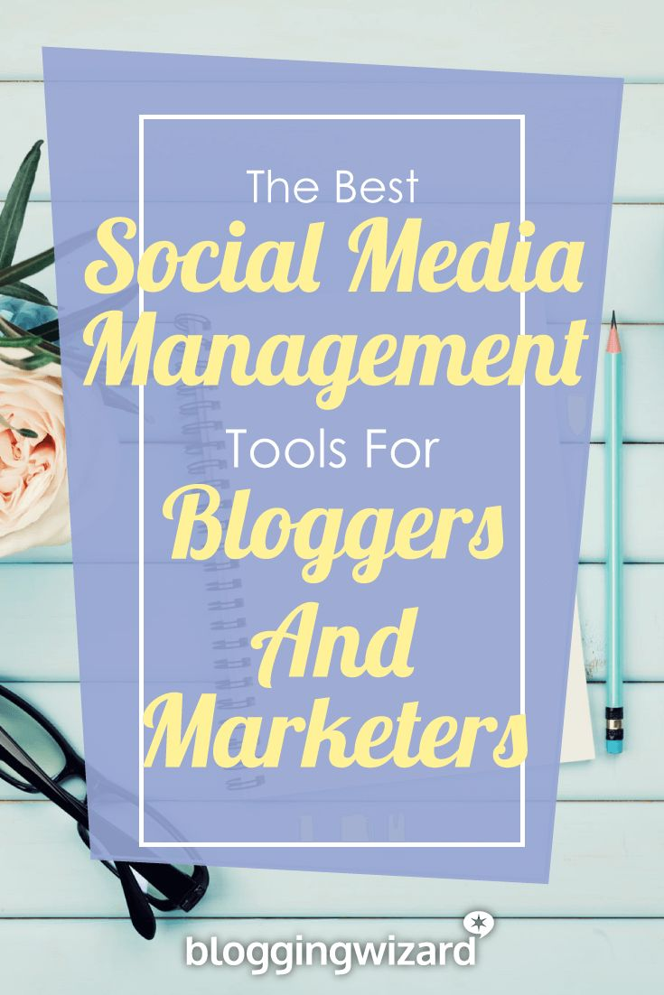 8 Best Social Media Management Tools To Save You T…