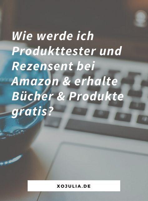 Wie werde ich Produkttester/Rezensent bei Amazon & erhalte Bücher & Produkte gratis – Mischa Schukin