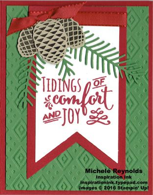 """Handmade Christmas card using Stampin' Up! products - Christmas Pines Photopolymer Stamp Set, Boho Chic Embossing Folder, Banners Framelits, Pretty Pines Thinlits, and 3/8"""" Silky Taffeta Ribbon Combo Pack.  By Michele Reynolds, Inspiration Ink."""