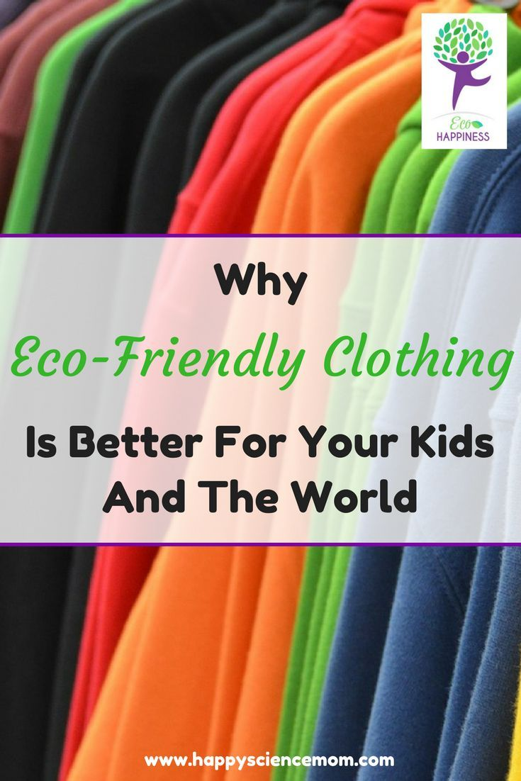 Eco Friendly | Green Living | Clothes | Clothes for Teens | Clothing | Organic | Organic Clothing | Kids Clothes