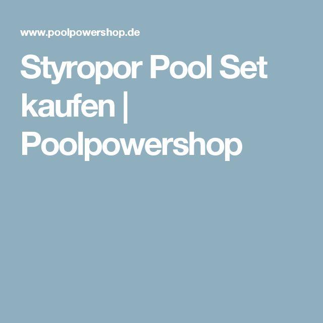 Styropor Pool Set kaufen   Poolpowershop