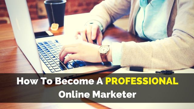 Professionals have always the best results - also in #onlinebusiness.   So, the question is: HOW TO BECOME A PROFESSIONAL ONLINE MARKETER?  Here's the answer:   http://brandonline.michaelkidzinski.ws/how-to-become-a-professional-online-marketer/
