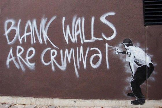 Blank Walls are Crimina by Banksy