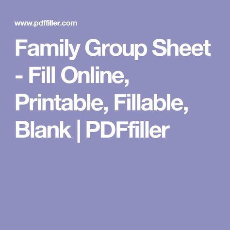 Family Group Sheet - Fill Online, Printable, Fillable, Blank | PDFfiller