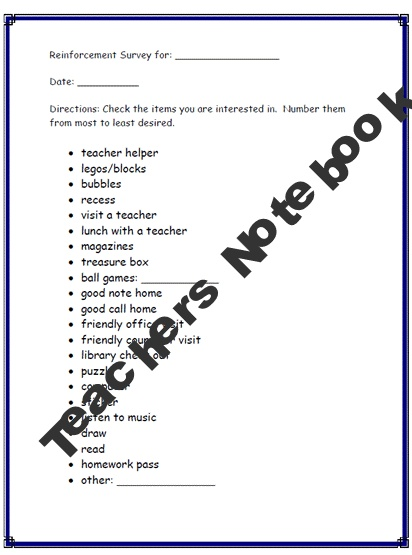 Positive Reinforcement Survey for those students who are a challenge. Find out what would motivate them.