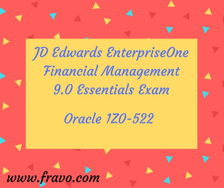 Exam 1Z0-522 JD Edwards Enterprise One Financial Management 9.0 Essentials  Hey guys want some easy and accurate learning material for Oracle exam 1Z0-522 JD Edwards Enterprise One Financial Management? Visit us @ https://www.fravo.com/1Z0-522-exams.html for your best results. # IT # learning material # study material # oracle certification # JD Edwards # enterprise # financial management  # updated version