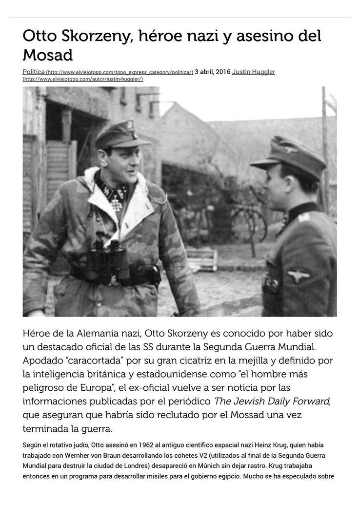 Otto Skorzeny, héroe nazi y asesino del Mosad