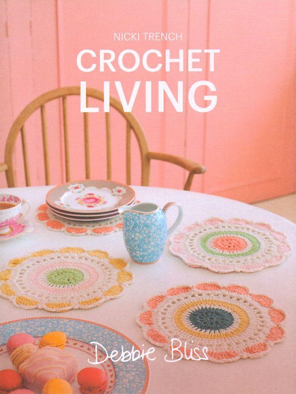 Debbie Bliss knitting patterns, Debbie Bliss Crochet Living, from Laughing Hens