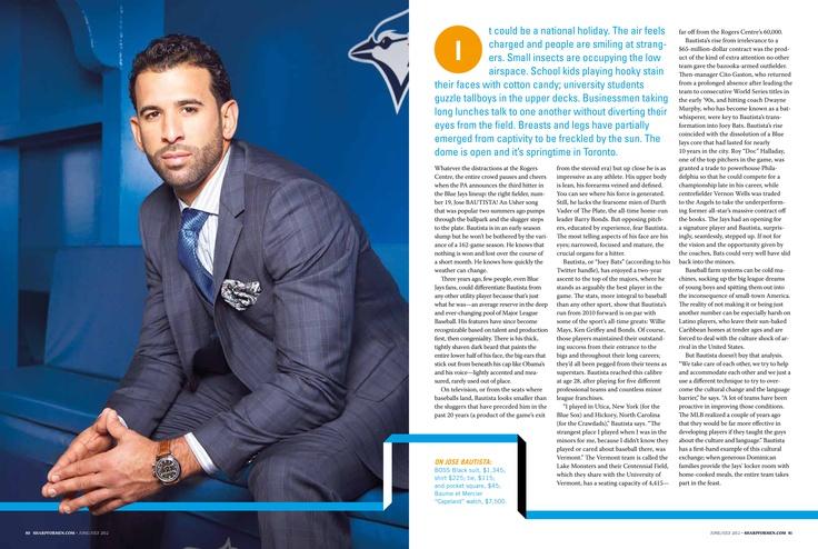 Jose Bautista in Sharp Magazine:   Fashion styling:  Donovan Whyte, Judy Inc/  Photography:  Matt Barnes
