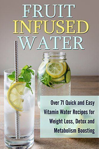 (Paleo Salad) Fruit Infused Water: Over 71 Quick and Easy #vitamin Water Recipes… – Drinks