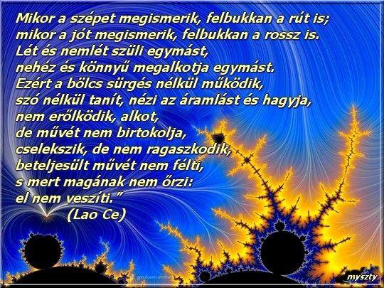 A szeretet és a béke..,Lao Ce,Az igazi nagyság,Jól tudom..,Ne légy szomorú!,Öröm,Szárnyak,A szeretet melege,Az ember helye..,Dönts szíved szerint!, - nomcsyka Blogja - ..,Állatvédelem,Aranyköpések,Humor,Képes idézetek, versek,Versek, idézetek, gondolatok,Videók,