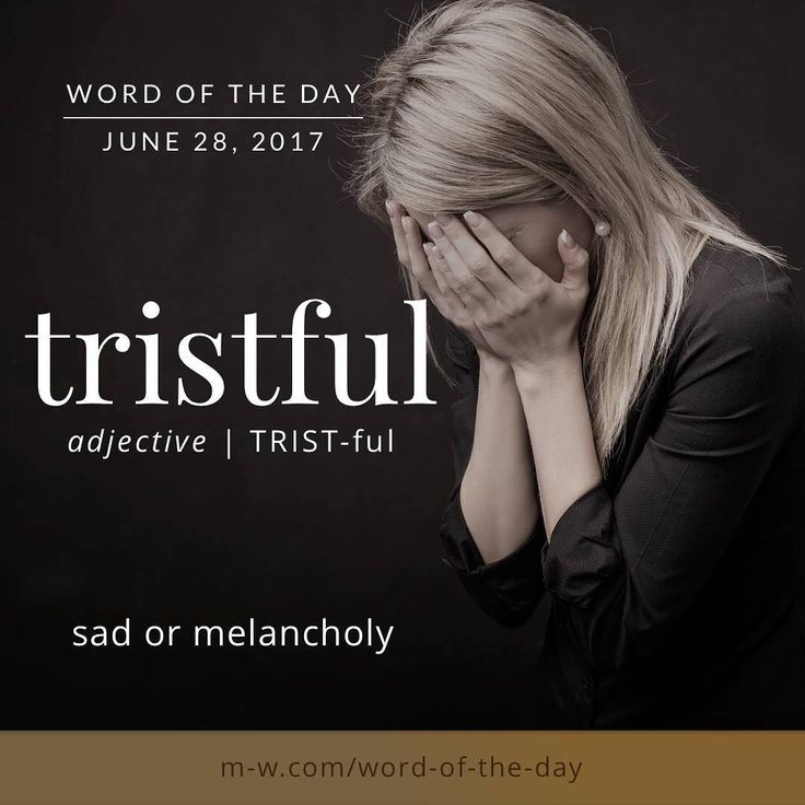 The #wordoftheday is tristful. #merriamwebster #dictionary #language