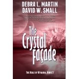 The Crystal Facade (A Fantasy Adventure) (The Rule of Otharia series) (Kindle Edition)By Debra L. Martin