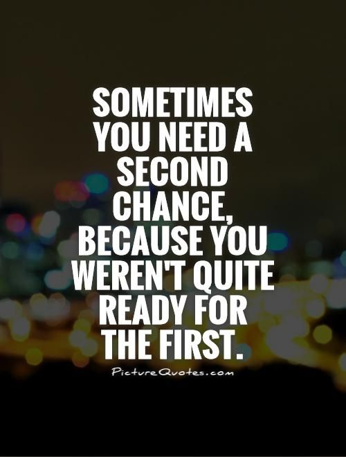 best 20 second chance quotes ideas on pinterest second