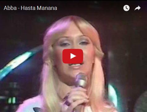 Watch: Abba - Hasta Manana See lyrics here: http://abbalyric.blogspot.com/2010/01/hasta-manana-abba.html #lyricsdome