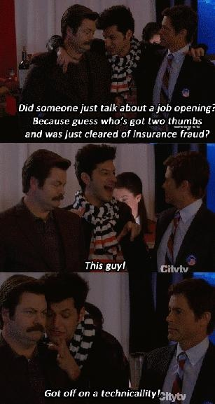 "Jean-Ralphio (Parks and Recreation) my favorite is every time he's rejected he's like ""yeah that's a good call. Go with your gut"" lol"
