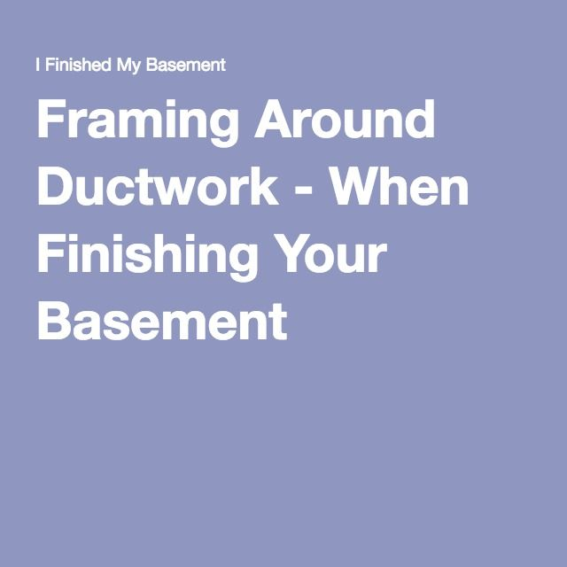 when finishing your basement basement reno pinterest basements