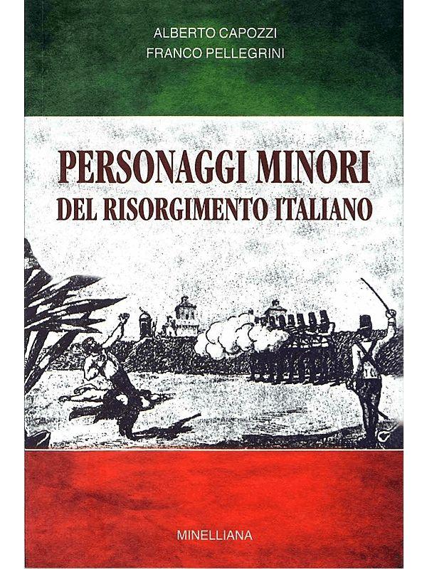 PERSONAGGI MINORI DEL RISORGIMENTO ITALIANO