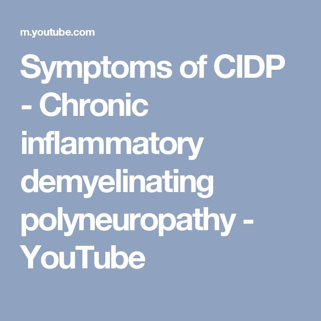 Symptoms of CIDP - Chronic inflammatory demyelinating polyneuropathy - YouTube