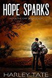 Hope Sparks: A Post-Apocalyptic Survival Thriller (After the EMP Book 7) by Harley Tate (Author) #Kindle US #NewRelease #ScienceFiction #SciFi #eBook #ad