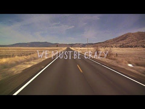 Milow - We Must Be Crazy (Lyric Video) - YouTube
