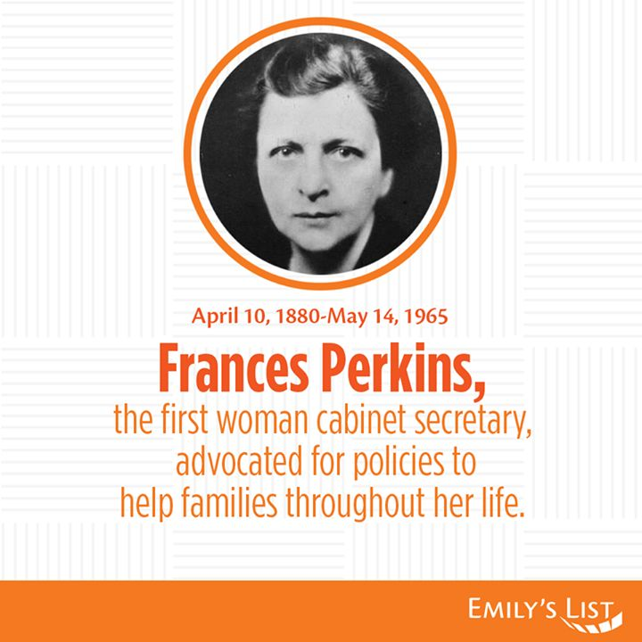 She Was The First Woman To Ever Serve As A Cabinet Secretary. She Served As  U. Secretary Of Labor From (appointed By FDR).