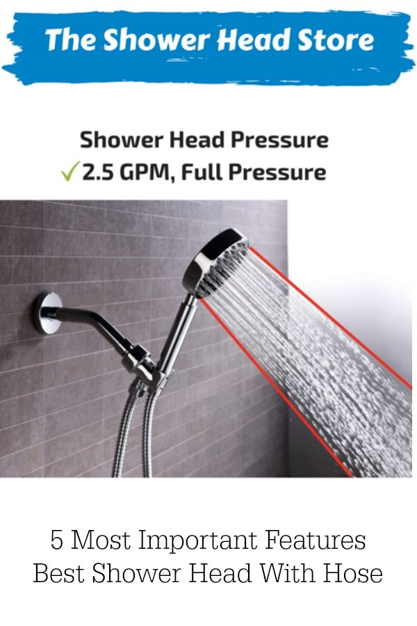 5 Most Important Features Of The Best Shower Head With Hose