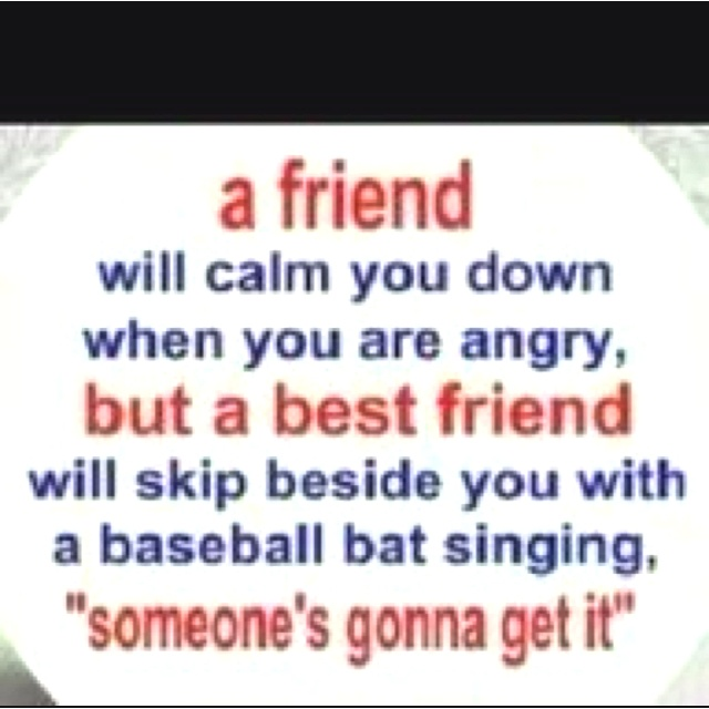 Quotes About Anger And Rage: My Besties Would Do This For Sure!