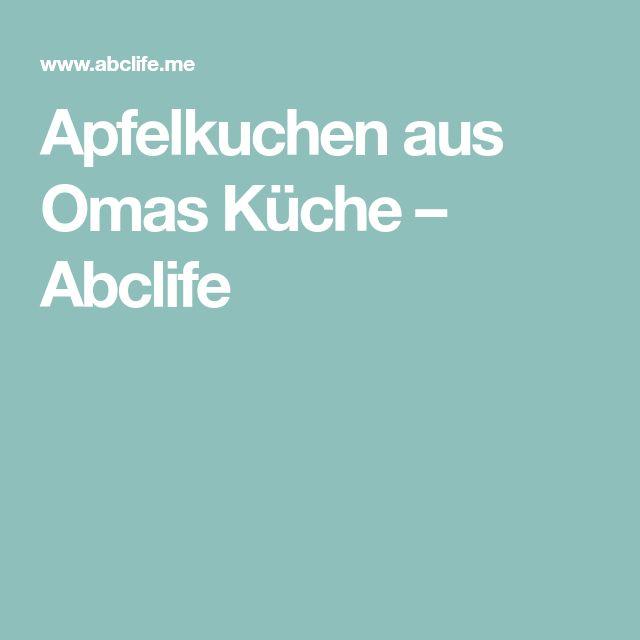 Apfelkuchen aus Omas Küche – Abclife