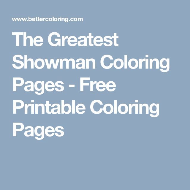 The Greatest Showman Coloring Pages