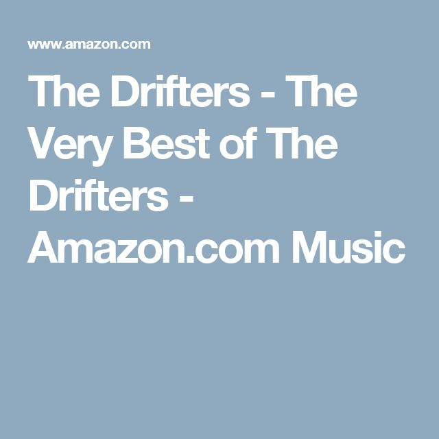 The Drifters - The Very Best of The Drifters - Amazon.com Music