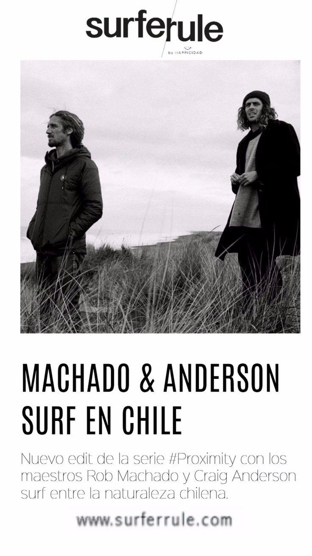 Edit del director Taylor Steele en su serie A life in Proximity, Esta vez se lleva a los maestros Rob Macahdo y Craig Anderson a vivir las olas chilenas.