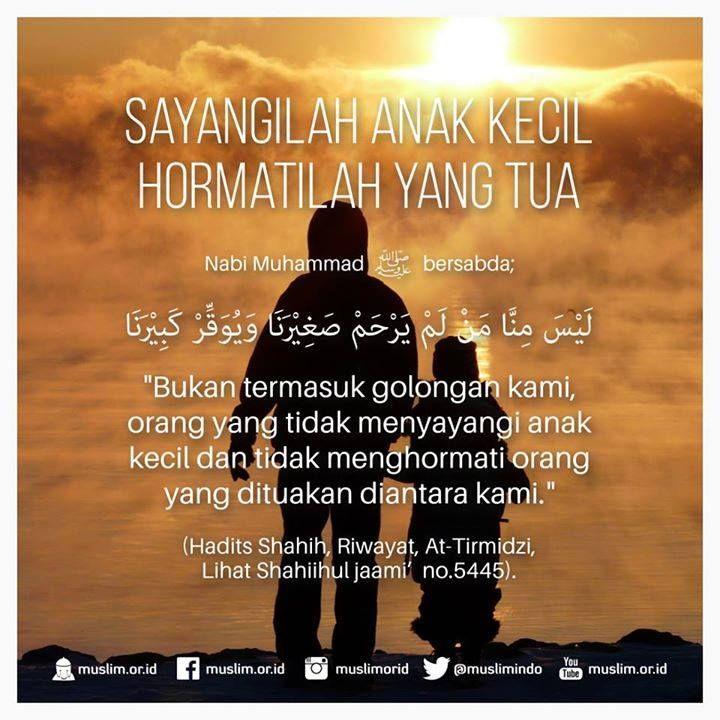 Sayangi dan Hormatilah