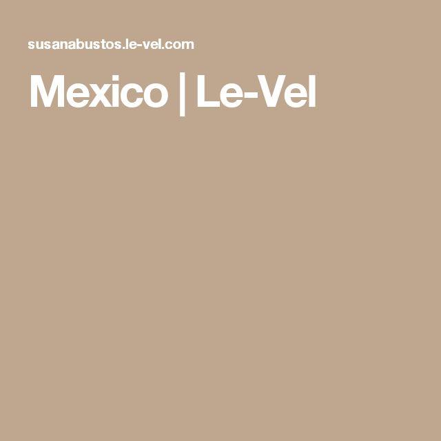 Mexico | Le-Vel