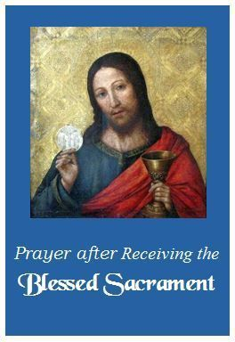 Prayer after Receiving the Blessed Sacrament