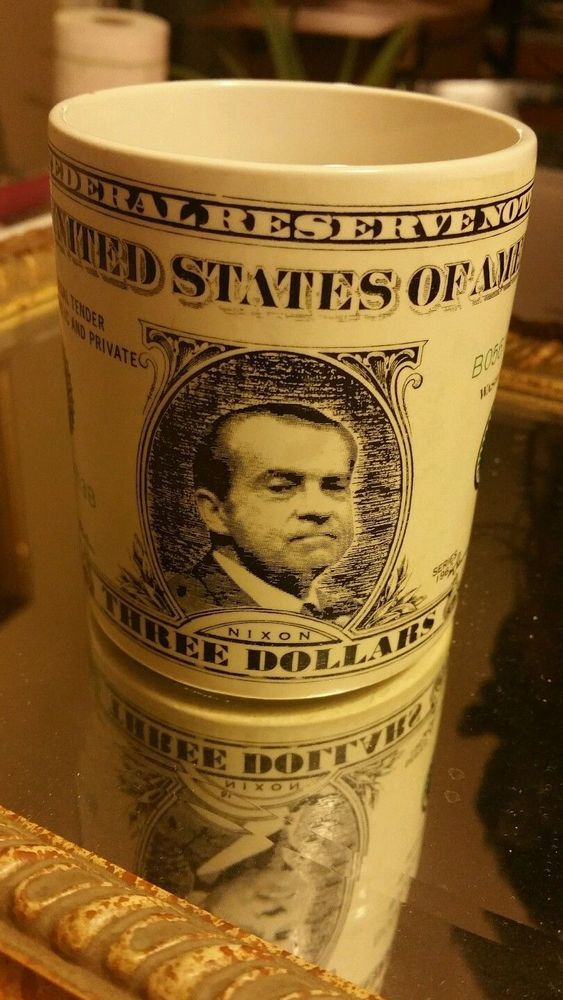 VINTAGE PRESIDENT NIXON $3*THREE DOLLAR BILL* COFFEE CUP MUG 1974 Holt-Howard