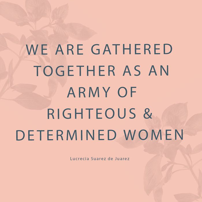 We are honored to share these quotes from women in the church.