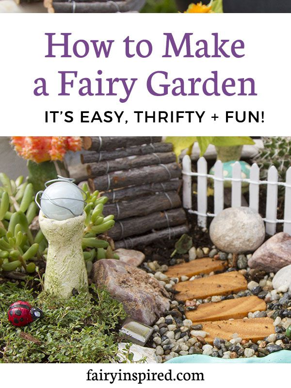 Learn How To Make A Fairy Garden With This Step By Step