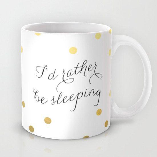Funny Coffee Mug I'd Rather Be Sleeping Funny by HuntleighCo