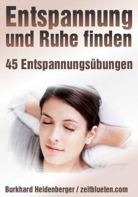 45 Entspannungsübungen & Entspannungstechniken